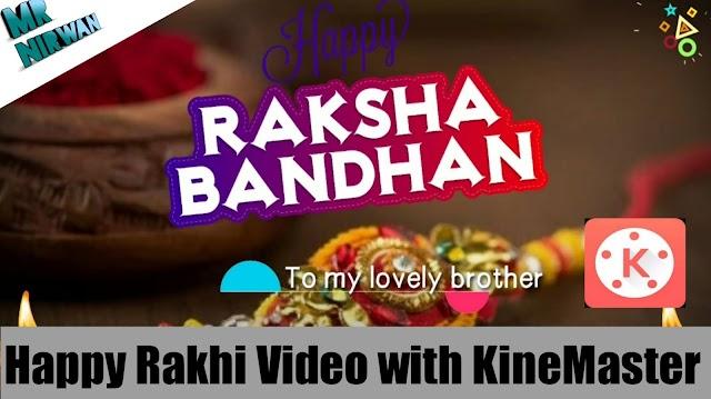 Rakhi Wishing Video Template For Kinemaster