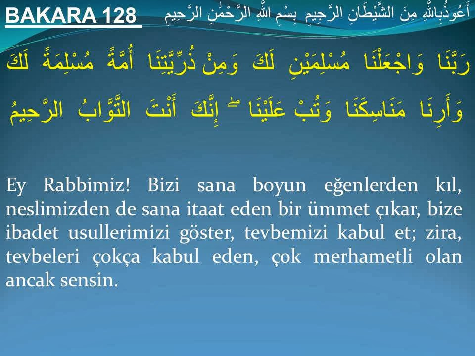 KUR'ANI OKUDUN MU? ANLADIN MI?: Bakara 128 - Hz. İbrahim ...