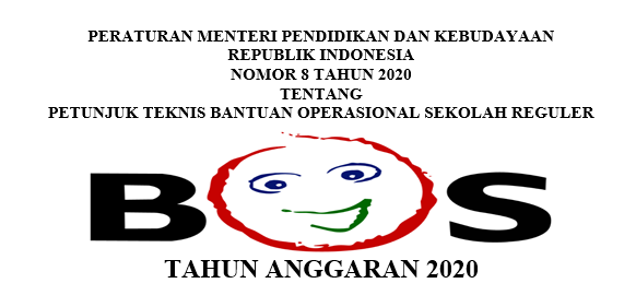 Download Juknis BOS Reguler Permendikbud Nomor 8 Tahun 2020