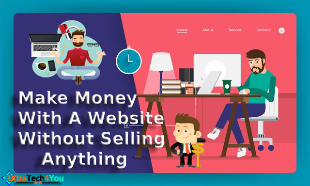 How To Make Money With a Website Without Selling Anything