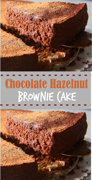 Paleo Chocolate Hazelnut Brownie Cake