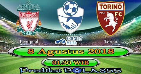 Prediksi Bola855 Liverpool vs Torino 8 Agustus 2018