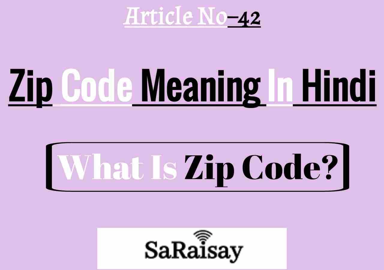 ZIP code Meaning in Hindi,full form of ZIP code