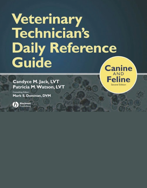 Veterinary Technician's Daily Reference Guide Canine and Feline 2nd Ed - WWW.VETBOOKSTORE.COM