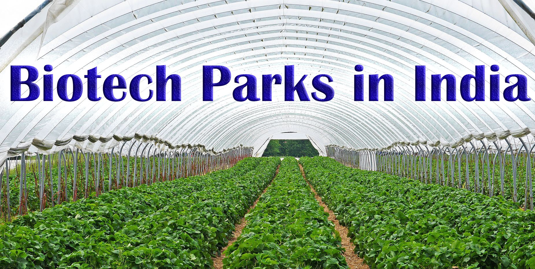 list of biotech parks in India