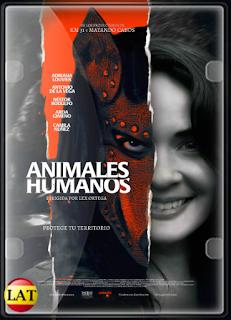 Animales Humanos (2020) HD 720P LATINO