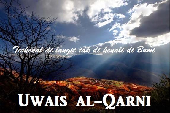 Uwais Al Qarni Sosok Yang Dikenal Di Langit Dan Tak Dikenal Di Bumi