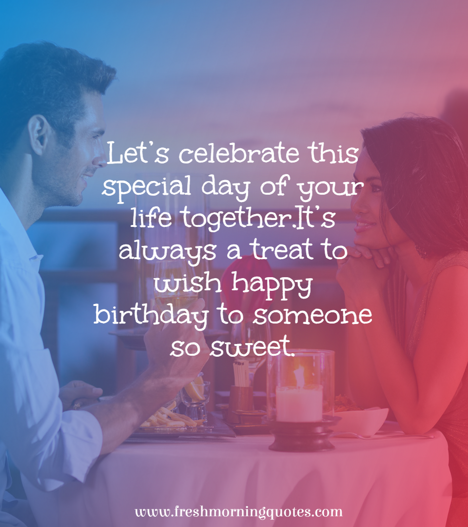 lets celebrate this special day of your life together
