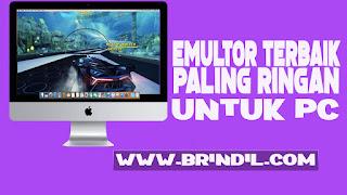 Emulator Android Paling berguna paling ringan untuk pc