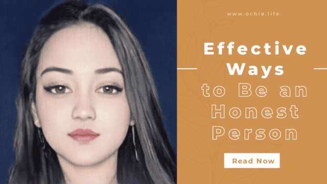 Effective Ways to Be an Honest Person