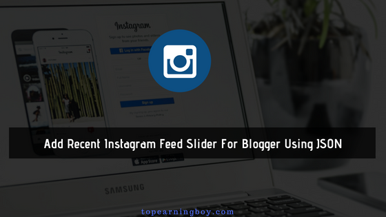 Recent Instagram Feed Slider For Blogger
