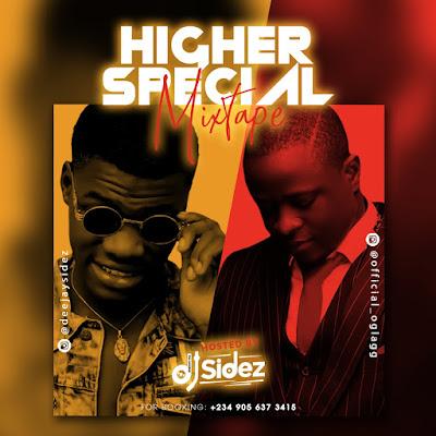 Dj Sidez  - Higher Special Mixtape