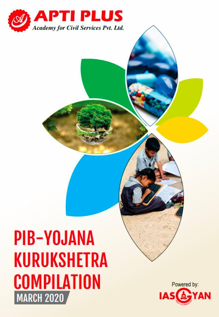 Apti Plus PIB Yojana Kurukshetra Compilation (March 2020) : For All Competitive Exam PDF Book