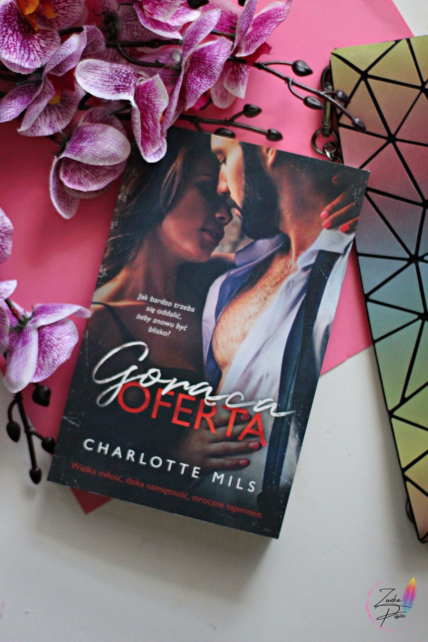 """Charlotte Mils """"Gorąca oferta"""" - recenzja książki"""