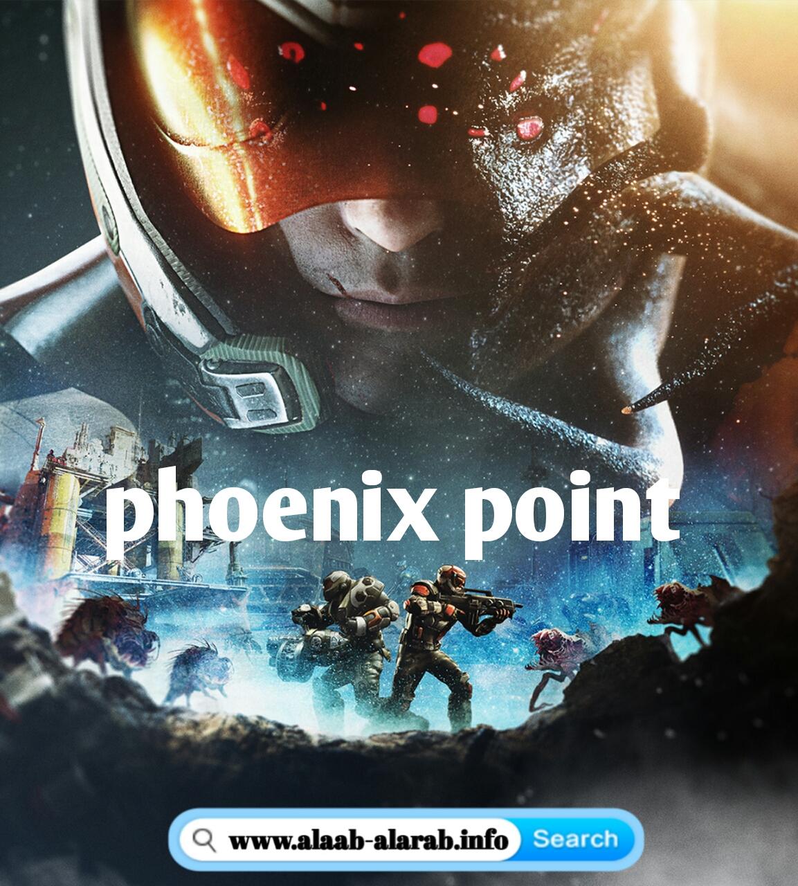 تحميل لعبة القتال phoenix point