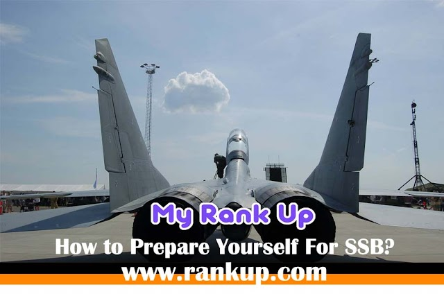 How to Prepare Yourself For SSB?