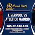 Prediksi Liverpool Vs Atletico Madrid Kamis 12 Maret 2020