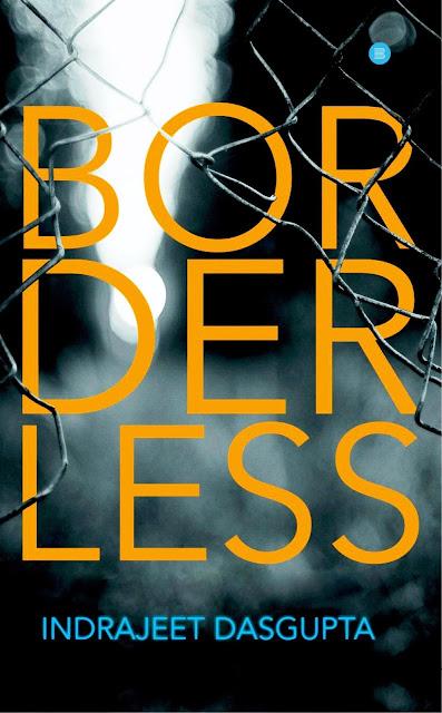 Review of 'Borderless' Poem Excerpt By Indrajeet Dasgupta