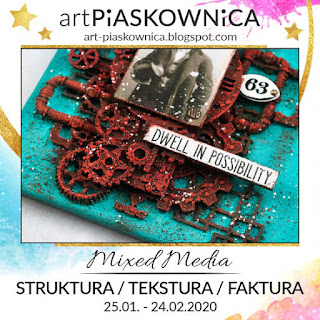 MIXED MEDIA - Struktura / Tekstura / Faktura