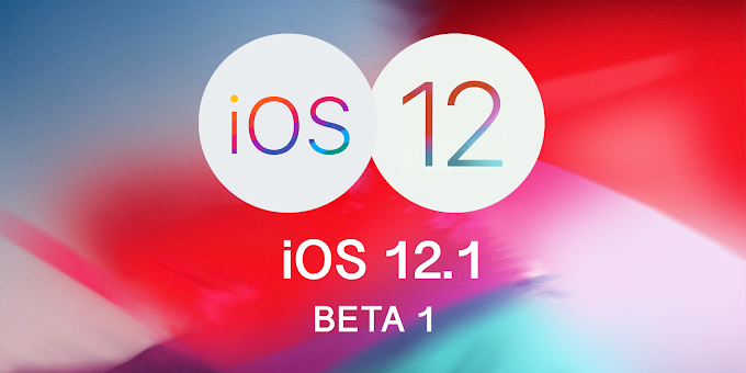 Apple iOS 12.1 Beta 1 released
