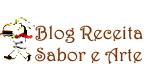 Blog Receita Sabor e Arte