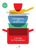 http://www.wook.pt/ficha/celebrar-com-vegetais/a/id/16782704?a_aid=523314627ea40