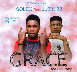 Solex Grace Ft. juz kizz Africanhype