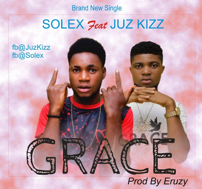 DOWNLOAD MUSIC: Solex Feat. Juz Kizz - Grace