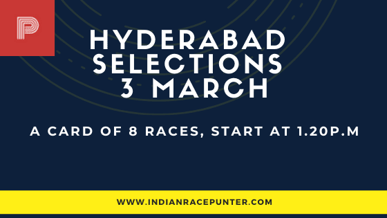 Hyderabad Race Selections 3 March
