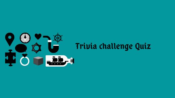 Trivia challenge Quiz