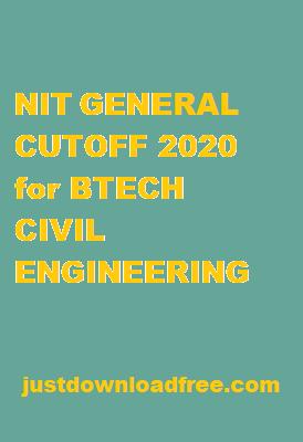 NITs GENERAL CUTOFF 2020 FOR BTECH CIVIL