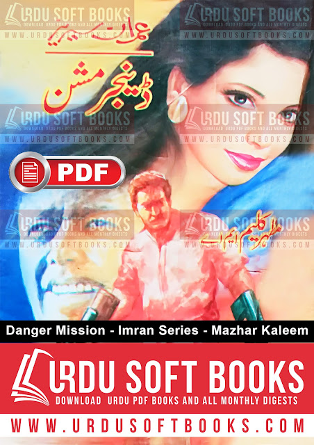 Danger Mission Novel by Mazhar Kaleem Imran Series
