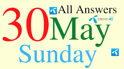 Telenor Quiz Today | 30 May 2021 | My Telenor App Today Questions and Answers | Test your Skills