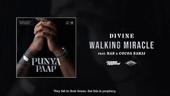 DIVINE Ft. NAS, Cocoa Sarai - Walking Miracle Song Lyrics   Gully Gang   Mass Appeal India Lyrics Planet
