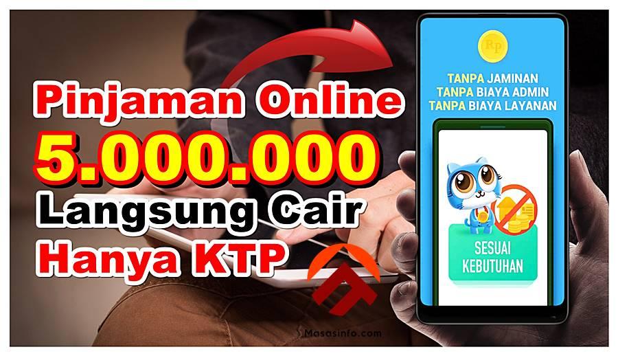 Pinjaman Online Langsung Cair Hanya KTP Tanpa Ribet