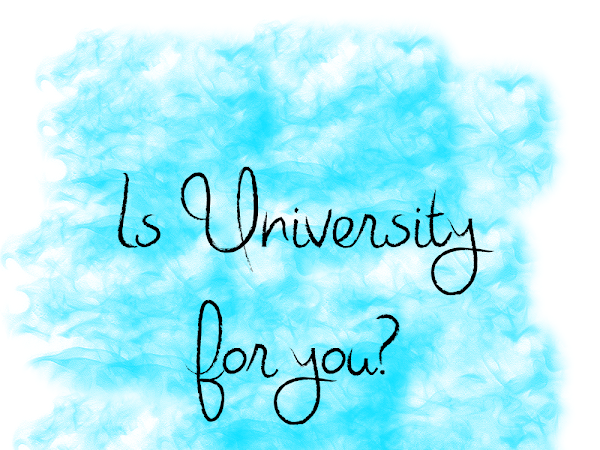 Is University for you?