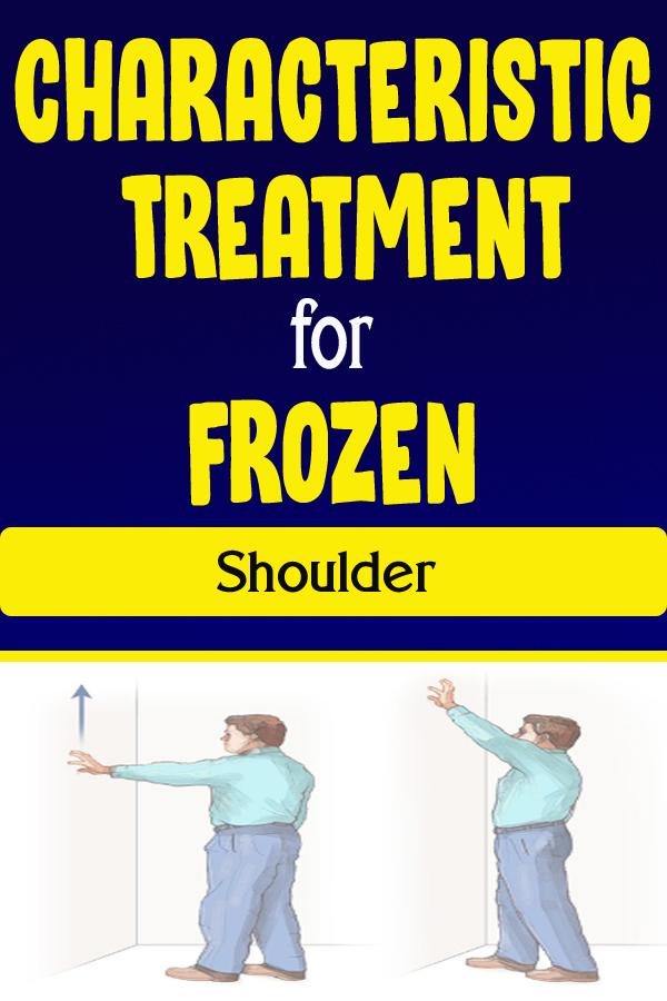 Characteristic Treatment for Frozen Shoulder