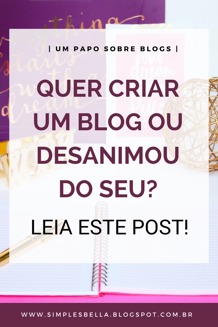 Conselhos para quem deseja criar um blog