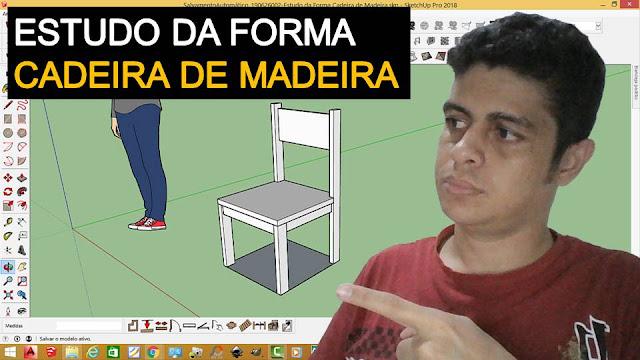 Estudo da Forma Comentado de uma Cadeira de Madeira