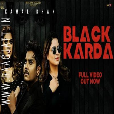 Black Karda by Kamal Khan lyrics