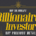 Why the World's Billionaire Investors Buy Precious Metals #infographic