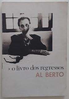O Livro dos Regressos, de Al Berto