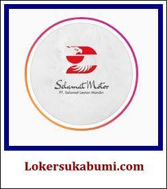 Lowongan Kerja PT Selamat Lestari Mandiri (Selamat Motor) Sukabumi