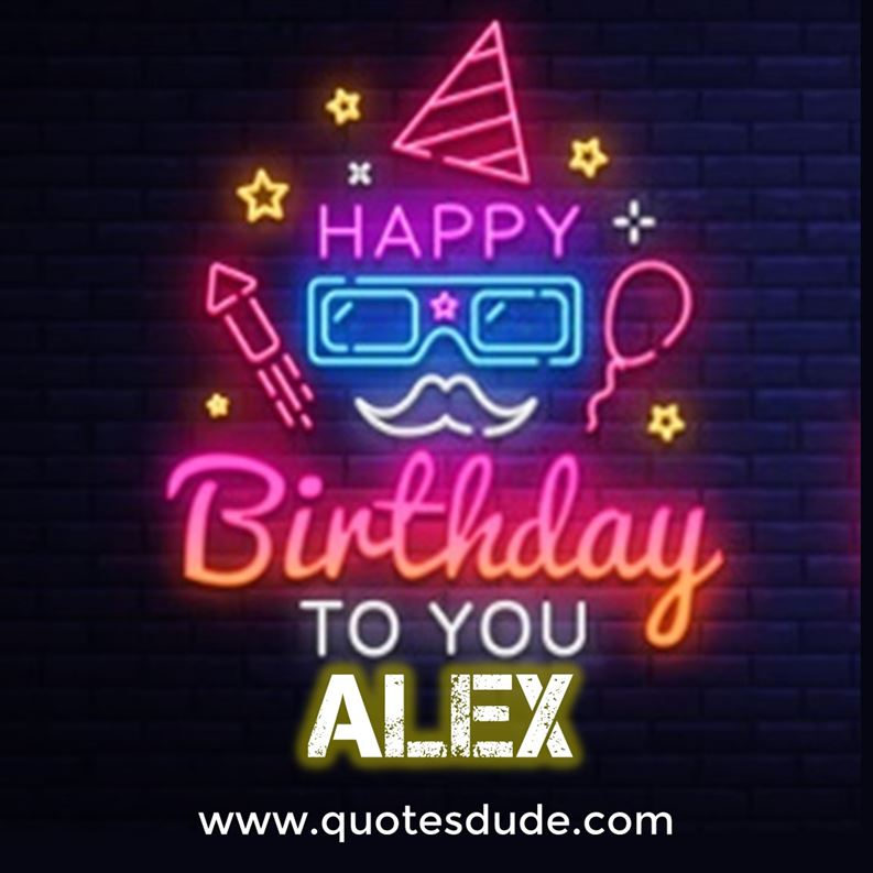 Happy Birthday To Alex Message Quotes Cake Images
