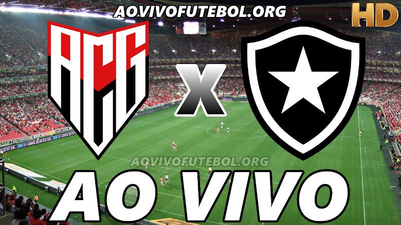 Atlético Goianiense x Botafogo Ao Vivo Online HD