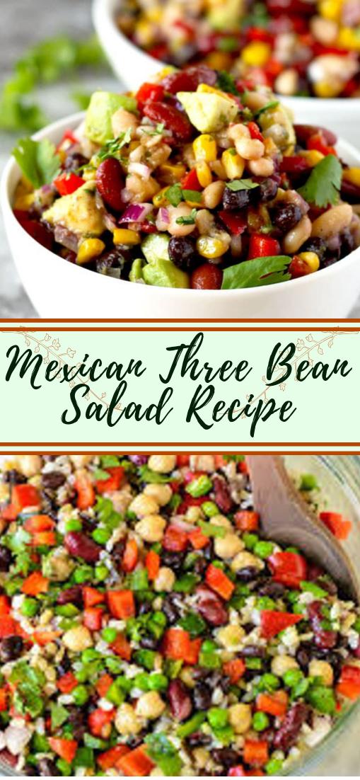 Mexican Three Bean Salad Recipe #vegan #vegetarian #soup #breakfast #lunch