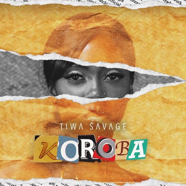 Tiwa Savage Koroba DOWNLOAD MP3 AUDIO