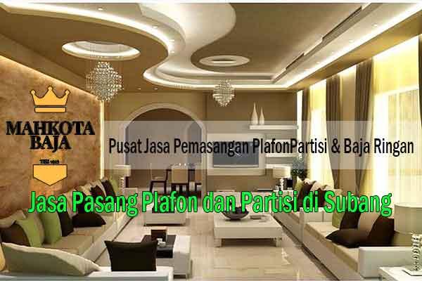 Harga Pasang Plafon Subang