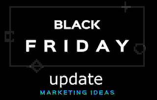 The Best Black Friday Marketing Ideas