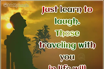 Just learn to laugh | English Life Sad Quote